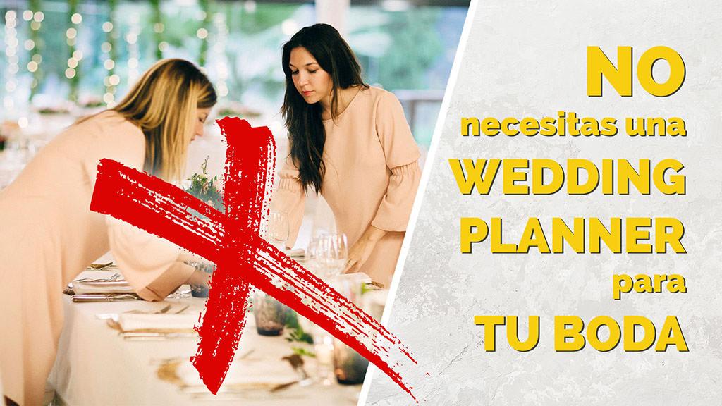 una boda perfecta - No necesitas una wedding planner para tu boda