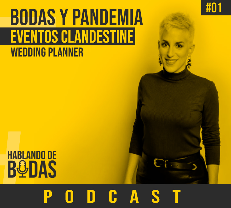 Hablando de bodas Podcast Bodas y Pandemia con Lorena de Eventos Clandestine - Pedro Talens - Fotógrafo de bodas en Valencia