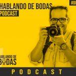 Podcast #0 – Presentación del Podcast Hablando de Bodas
