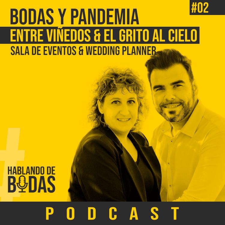 Hablando de bodas el podcast que escuchan las parejas que están organizando su boda