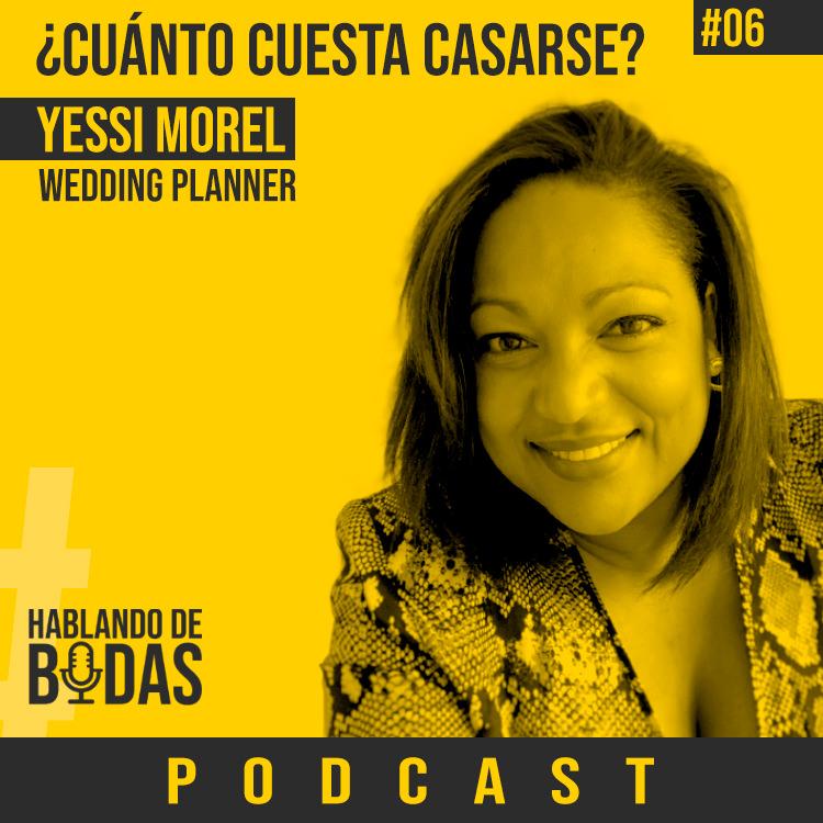 hablando de bodas podcast yessi morel wedding planner pedro talens fotografo de bodas
