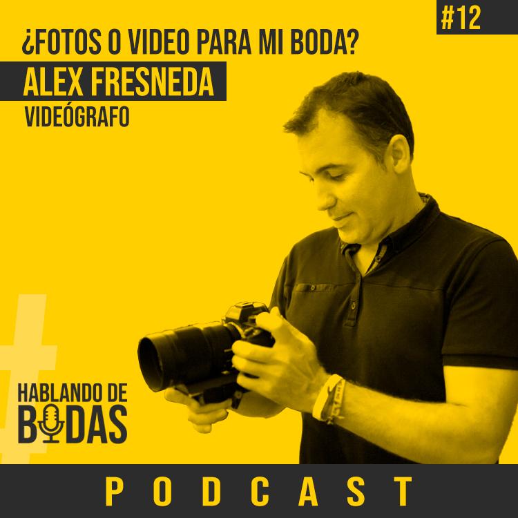 Fotos o video para mi boda - Hablando de bodas podcast - Pedro Talens
