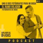 Podcast #11 – ¿Uno o dos fotógrafos para mi boda? con el Ramo Volador