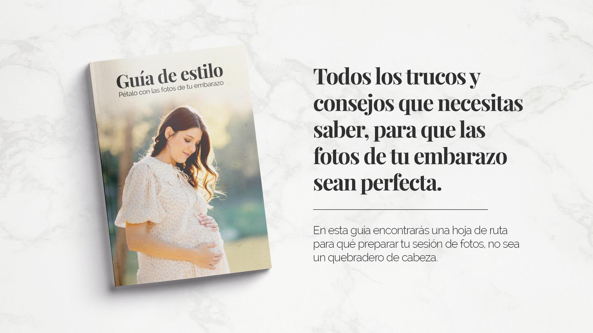 Guía de estilo para sesiones de fotos de embarazo en Valencia